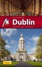 Dublin, MM-City   reisgids Dublin 9783899537741  Michael Müller Verlag MM-City  Reisgidsen Dublin