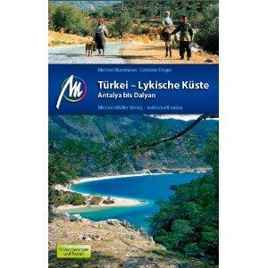 Türkei – Lykische Küste | reisgids Lycische Kust 9783899538601 M Bussmann Michael Müller Verlag   Reisgidsen Turkse Riviera, overig Turkije
