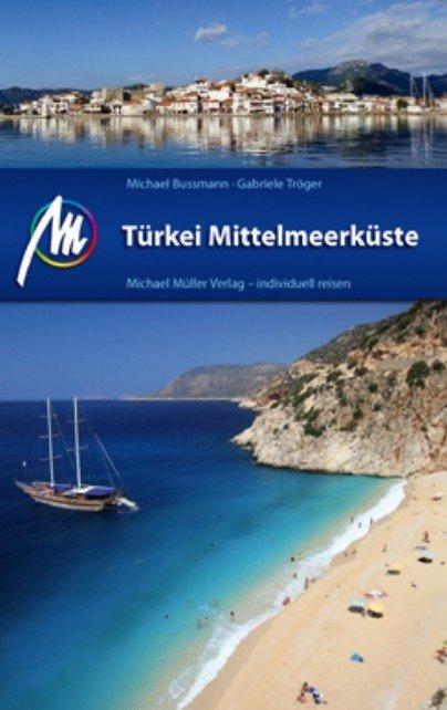 Türkei Mittelmeerküste   reisgids Turkse Middellandse Zeekust 9783899539752  Michael Müller Verlag   Reisgidsen Turkse Riviera, overig Turkije