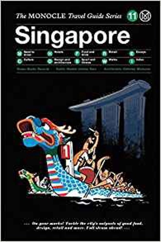 The Monocle Travel Guide to Singapore 9783899556223  Gestalten   Reisgidsen Singapore