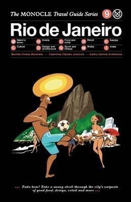 The Monocle Travel Guide to Rio de Janeiro   reisgids 9783899556346  Gestalten   Reisgidsen Brazilië