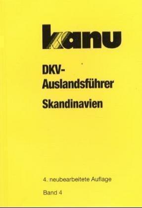Band 4  Skandinavien 9783924580858  DKV DKV Auslandsführer  Watersportboeken Scandinavië & de Baltische Staten