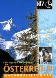 Österreich 9783931587871 Föger, Manfred; Pegoraro, Karin Natur & Tierverlag   Natuurgidsen Oostenrijk