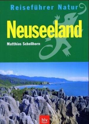 Neuseeland 9783934427785  BLV Reiseführer Natur  Natuurgidsen Nieuw Zeeland