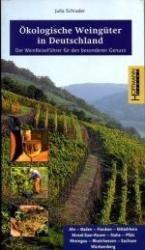 Ökologische Weingüter in Deutschland 9783935834049  Hoffmann   Culinaire reisgidsen, Wijnreisgidsen Duitsland