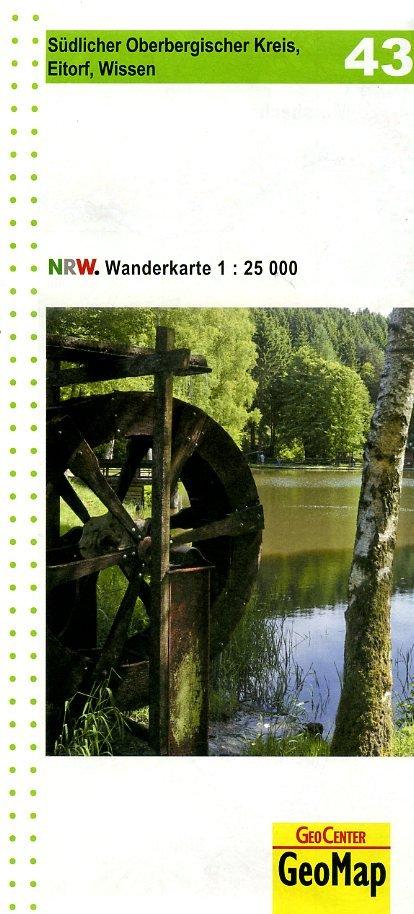 NRW-43 Südlicher Oberbergischer Kreis, Eitorf, Wissen | wandelkaart 1:25.000 9783936184679  Geomap / LVA NRW Grüne Reihe  Wandelkaarten Düsseldorf, Wuppertal & Bergisches Land