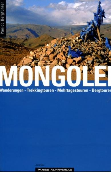 Mongolei | Mongolië 9783936740479 Jens Geu Panico Verlag   Wandelgidsen Mongolië
