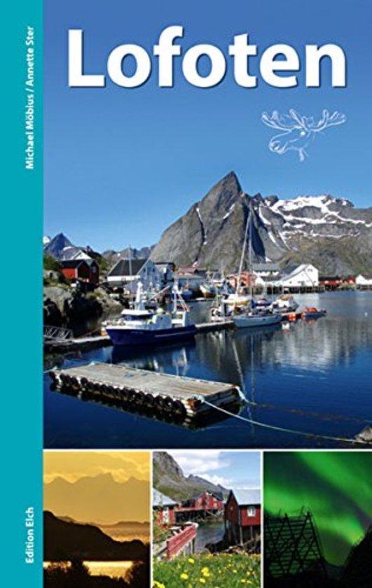 Reisgids Lofoten (ed. 2015) * 9783937452296  Edition Elch   Reisgidsen Noorwegen boven de Sognefjord