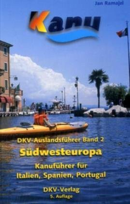 Band 2  Italie, Portugal, Spanje 9783937743066  DKV DKV Auslandsführer  Watersportboeken Zuid-Europa / Middellandse Zee