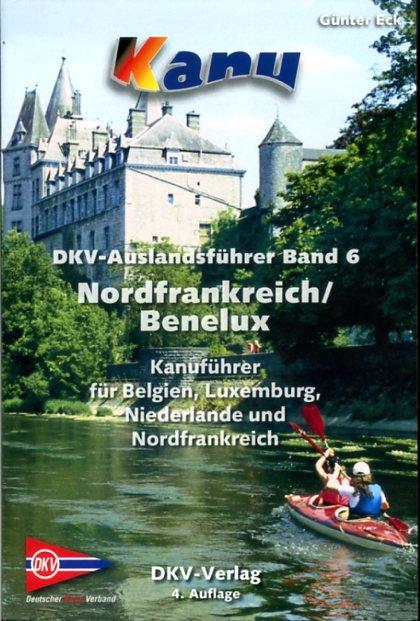 Band 6  Nordfrankreich/Benelux 9783937743370  DKV DKV Auslandsführer  Watersportboeken Frankrijk
