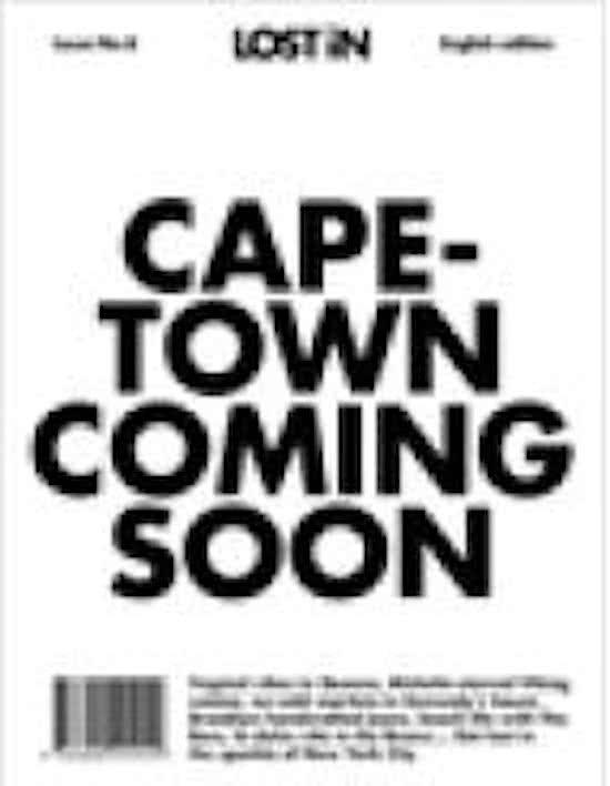Lost in Capetown 9783946647089  Gestalten   Reisgidsen Zuid-Afrika