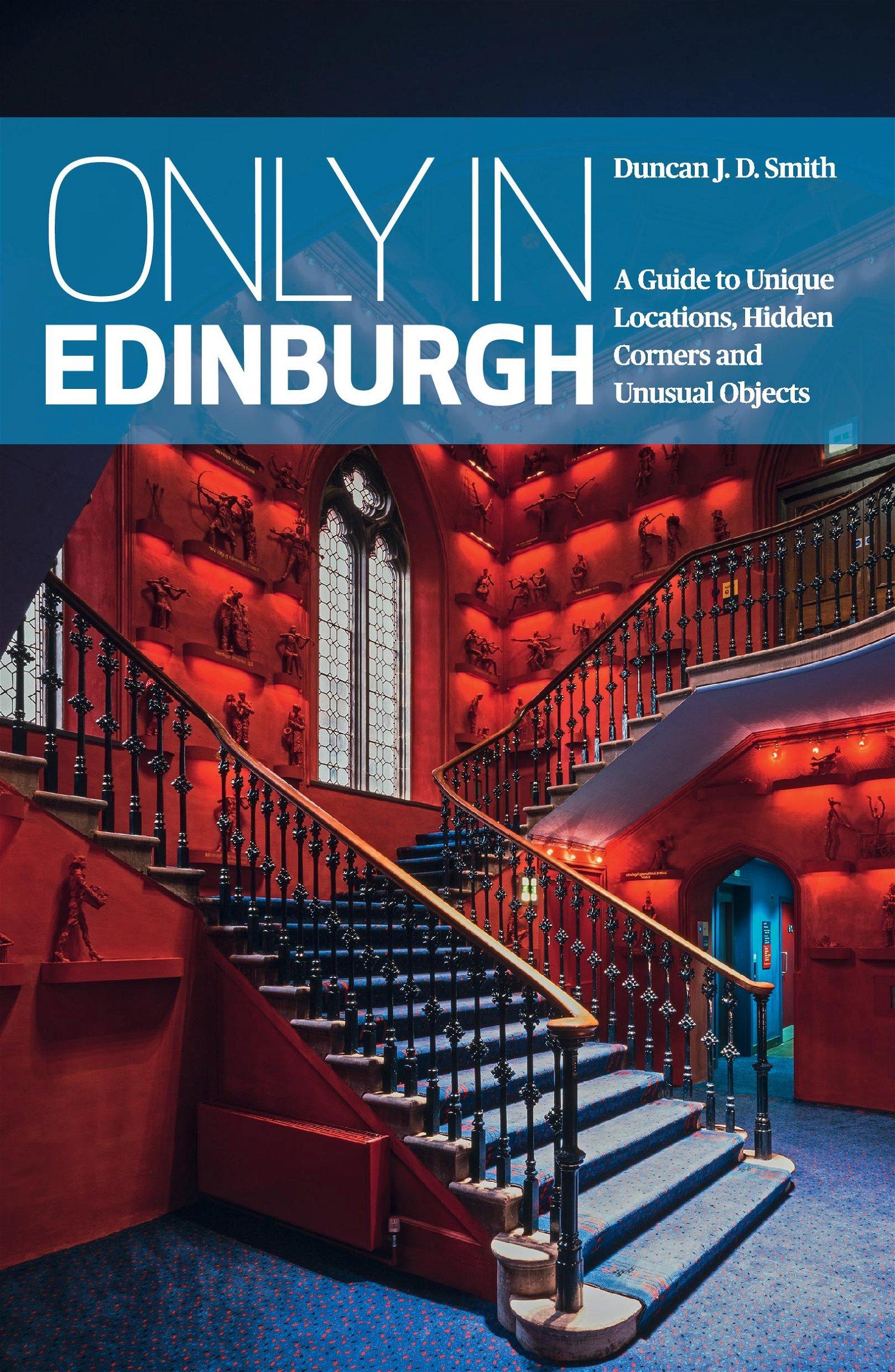 Only in Edinburgh 9783950421804  The Urban Explorer   Reisgidsen Edinburgh