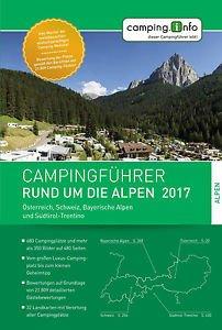 Campingführer Rund um die Alpen 2017 9783950431728  Camping.Info   Campinggidsen Zwitserland en Oostenrijk (en Alpen als geheel)