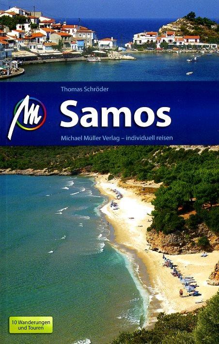 Samos | reisgids 9783956540301  Michael Müller Verlag   Reisgidsen Egeïsche Eilanden