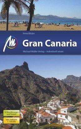 Gran Canaria | reisgids 9783956542022  Michael Müller Verlag   Reisgidsen
