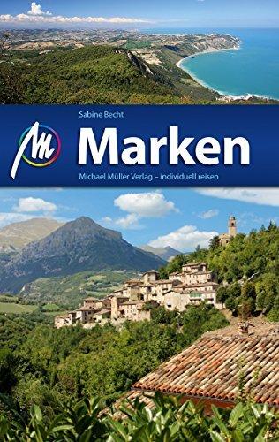 Marken (Marche) | reisgids De Marken 9783956542121  Michael Müller Verlag   Reisgidsen De Marken