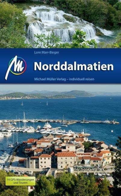 Norddalmatien   reisgids Noord- Dalmatië 9783956542169  Michael Müller Verlag   Reisgidsen Kroatië