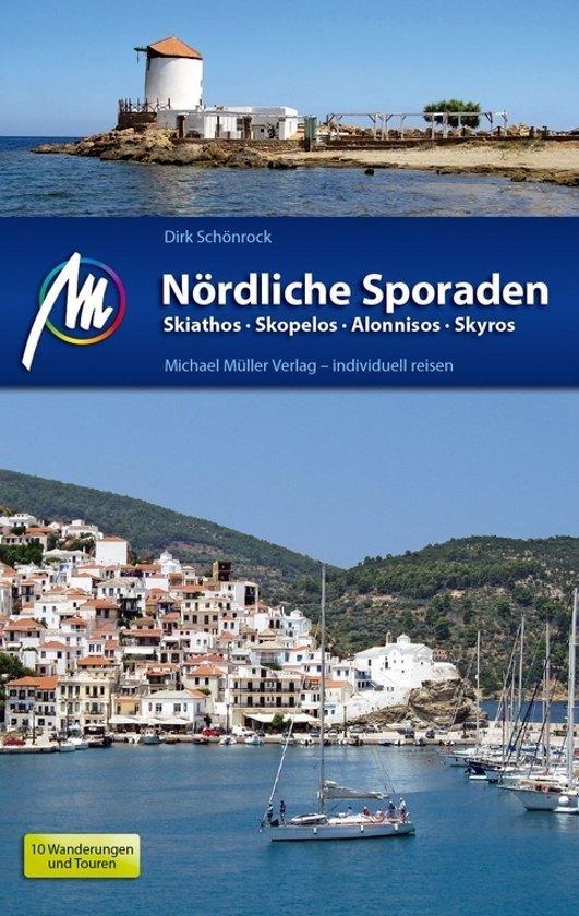 Nördliche Sporaden | reisgids noordelijke Sporaden 9783956543876 Dirk Schönrock Michael Müller Verlag   Reisgidsen Egeïsche Eilanden