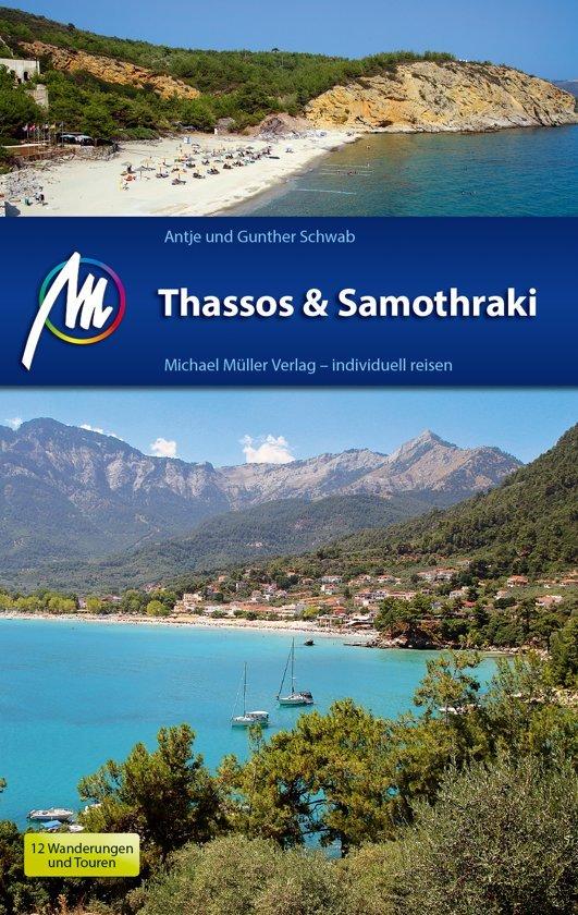Thassos + Samothraki | reisgids 9783956544590 Schwab Michael Müller Verlag   Reisgidsen Egeïsche Eilanden