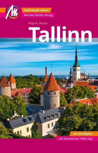 Tallinn   reisgids 9783956545474  Michael Müller Verlag   Reisgidsen Estland