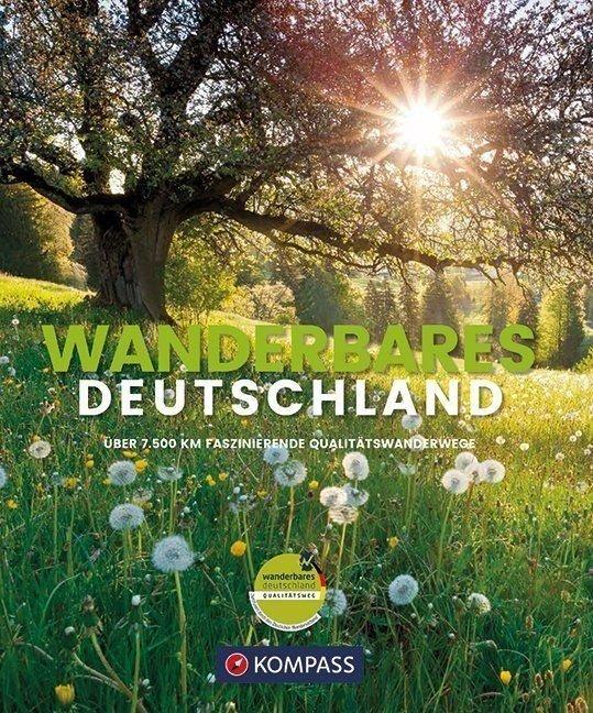 Wanderbares Deutschland | wandelfotoboek 9783990443392  Kompass   Wandelgidsen Duitsland