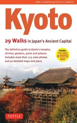 Kyoto: 29 Walks in Japan's Ancient Capital 9784805309186  Tuttle   Reisgidsen, Wandelgidsen Japan