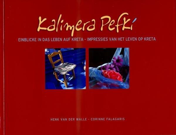 Kalimera Pefkí 9786185024024 Henk van der Walle, Corinne Falagaris Sunbook   Fotoboeken Kreta