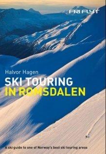 Ski touring in Romsdalen 9788293090274  Fri Flyt   Wintersport Noorwegen boven de Sognefjord