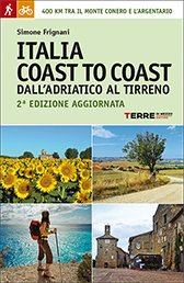 Italia coast to coast 9788861893238 Simone Frignani Terre di Mezzo   Meerdaagse wandelroutes, Wandelgidsen Toscane, Umbrië, de Marken