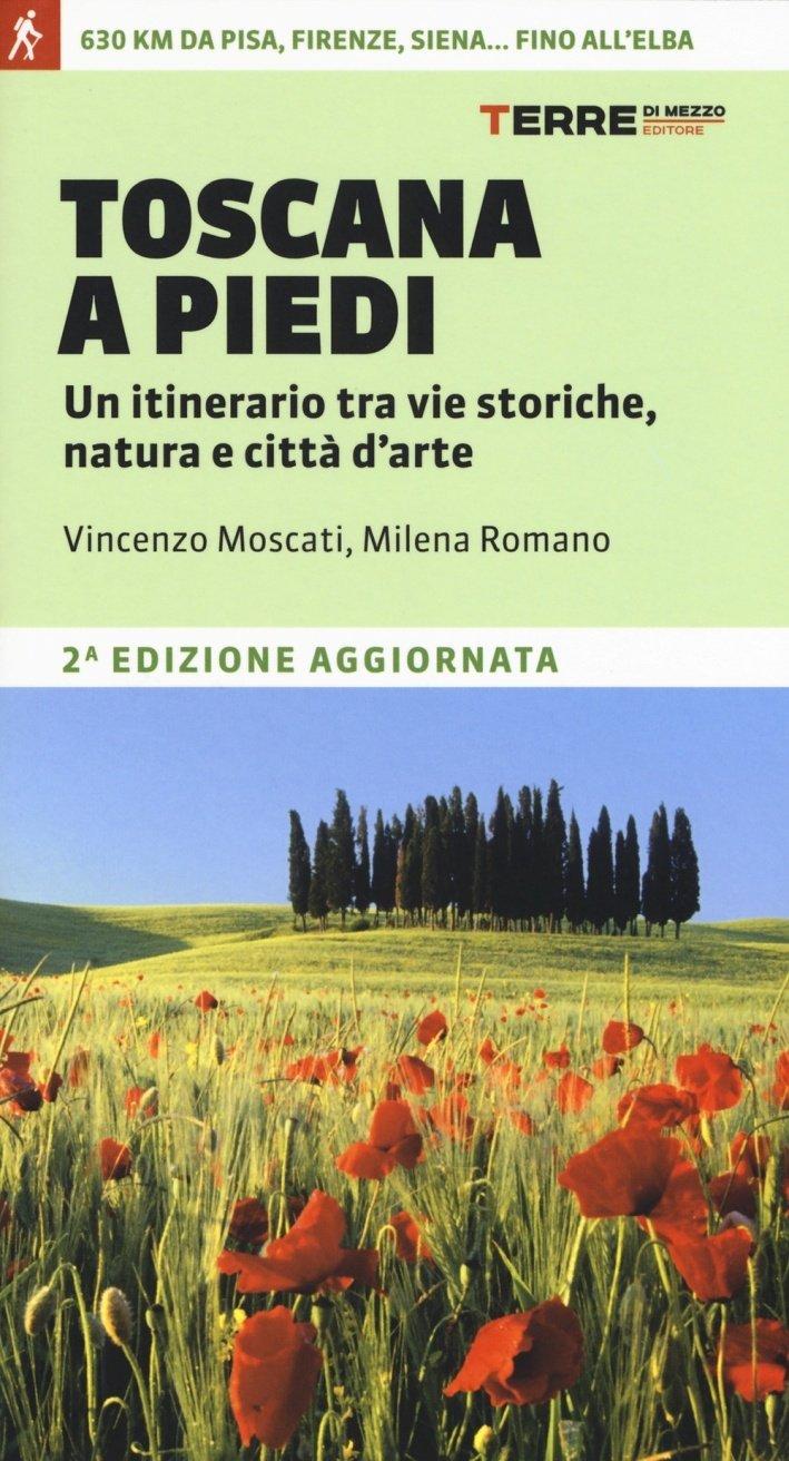 Toscana a piedi 9788861894204 Milena Romano en Vincenzo Moscati Terre di Mezzo   Meerdaagse wandelroutes, Wandelgidsen Toscane, Florence