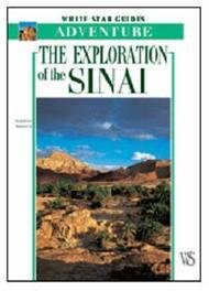 Sinai Guide to Exploration/ Siliotti 9788880957836  White Star   Wandelgidsen Egypte