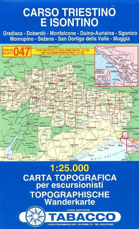 TAB-47 Carso Triestino e Isontino | Tabacco wandelkaart 9788883150685  Tabacco Tabacco 1:25.000  Wandelkaarten Zuidtirol, Dolomieten, Friuli, Venetië, Emilia-Romagna