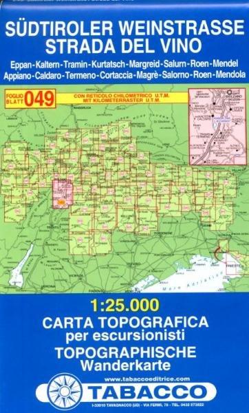 TAB-49  Südtiroler Weinstrasse | Tabacco wandelkaart 9788883150807  Tabacco Tabacco 1:25.000  Wandelkaarten, Wijnreisgidsen Zuidtirol, Dolomieten, Friuli, Venetië, Emilia-Romagna