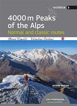 4000m Peaks of the Alps 9788885468535 Marco Romelli & Valentino Cividini Idea Montagna   Klimmen-bergsport Zwitserland en Oostenrijk (en Alpen als geheel)