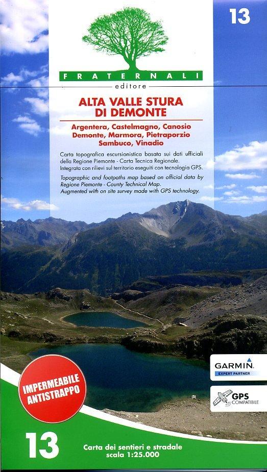 FRA-13  Alta Valle Stura di Demonte | wandelkaart 1:25.000 9788897465089  Fraternali Editore   Wandelkaarten Turijn, Piemonte