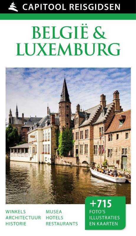 Capitool België & Luxemburg 9789000341481  Unieboek Capitool Reisgidsen  Reisgidsen België & Luxemburg