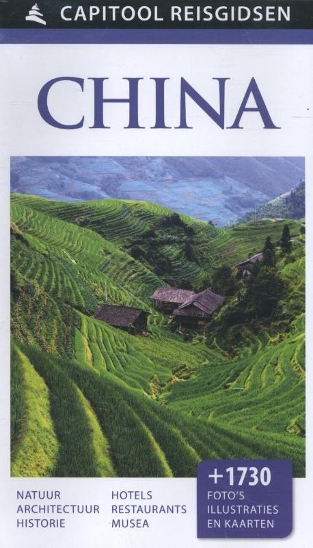 Capitool China 9789000341580  Unieboek Capitool Reisgidsen  Reisgidsen China (Tibet: zie Himalaya)