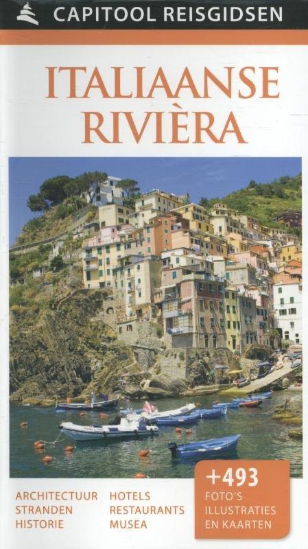 Capitool Italiaanse Riviera 9789000341832  Unieboek Capitool Reisgidsen  Reisgidsen Genua, Ligurië