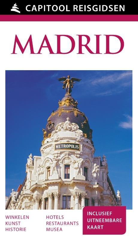 Capitool Madrid 9789000341948  Unieboek Capitool Reisgidsen  Reisgidsen Madrid