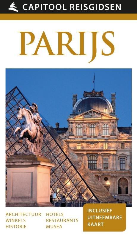 Capitool Parijs 9789000342099  Unieboek Capitool Reisgidsen  Reisgidsen Parijs, Île-de-France