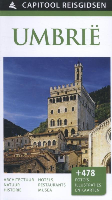 Capitool Umbrië 9789000342280  Unieboek Capitool Reisgidsen  Reisgidsen Toscane, Umbrië, de Marken