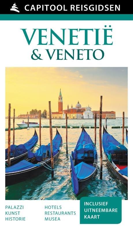 Capitool Venetië & Veneto 9789000342327  Unieboek Capitool Reisgidsen  Reisgidsen Zuidtirol, Dolomieten, Friuli, Venetië, Emilia-Romagna