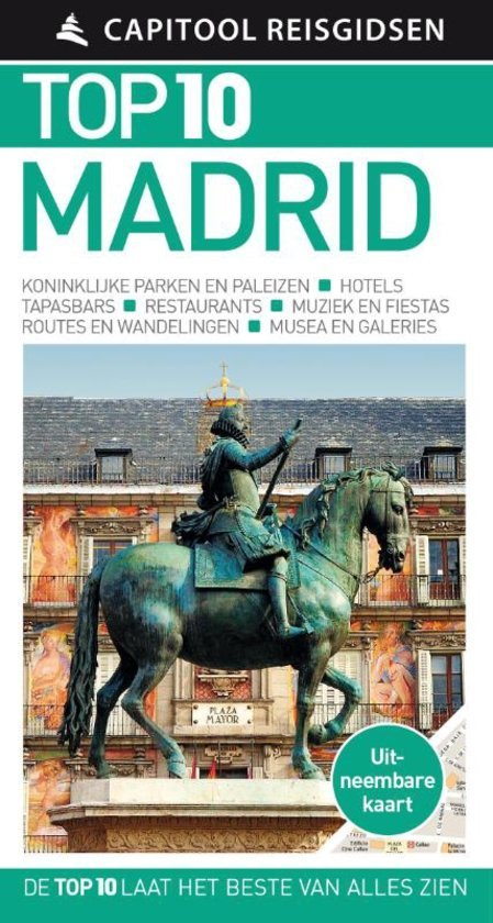 Capitool Top 10 Madrid 9789000356560  Unieboek Capitool Top 10  Reisgidsen Madrid