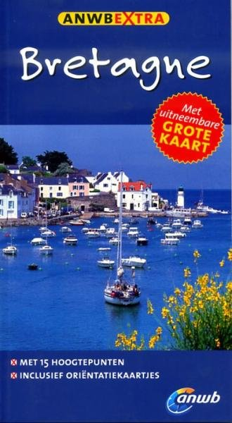 ANWB Extra reisgids Bretagne 9789018033569  ANWB ANWB Extra reisgidsjes  Reisgidsen Bretagne