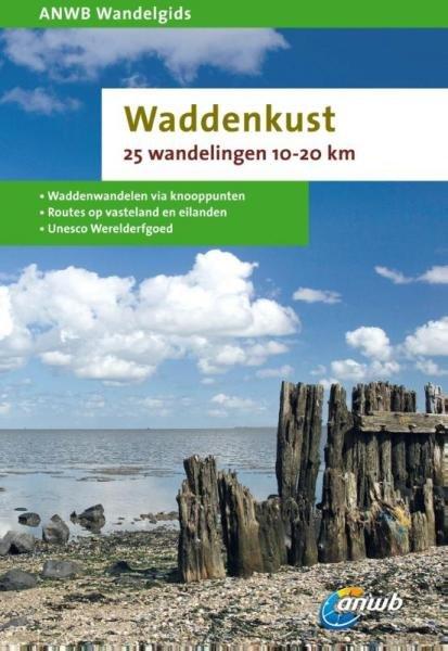 Waddenkust 9789018036935  ANWB ANWB Wandelgidsen  Wandelgidsen Waddeneilanden en Waddenzee