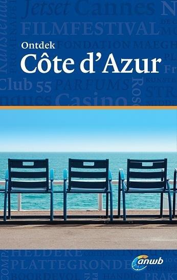 ANWB reisgids Ontdek Côte d'Azur 9789018038205  ANWB ANWB Ontdek gidsen  Reisgidsen Var, Côte d'Azur, Mercantour