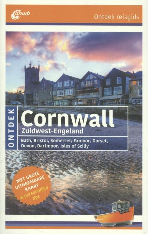 ANWB reisgids Ontdek Cornwall, Zuidwest-Engeland 9789018039417  ANWB ANWB Ontdek gidsen  Reisgidsen Zuidwest-Engeland