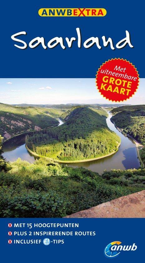 ANWB Extra reisgids Saarland 9789018040017  ANWB ANWB Extra reisgidsjes  Reisgidsen Eifel, Moezel, Rheinland-Pfalz
