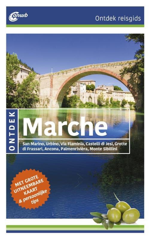 ANWB reisgids Ontdek De Marche 9789018040956  ANWB ANWB Ontdek gidsen  Reisgidsen De Marken