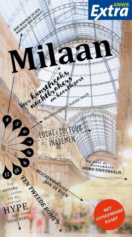 ANWB Extra reisgids Milaan 9789018041458  ANWB ANWB Extra reisgidsjes  Reisgidsen Ligurië, Piemonte, Lombardije